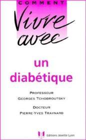Comment vivre avec un diabétique - Couverture - Format classique