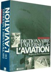 Dictionnaire universel de l'aviation - Couverture - Format classique