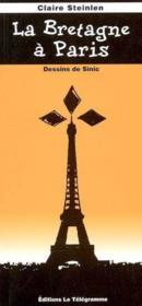 La bretagne a paris - Couverture - Format classique
