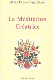 Meditation Creatrice (La) - Couverture - Format classique