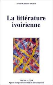 La littérature ivoirienne - Couverture - Format classique