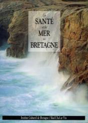 Santé et la mer en Bretagne - Couverture - Format classique