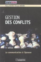 Gestion Des Conflits ; La Communication A L'Epreuve - Intérieur - Format classique