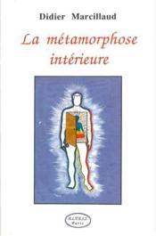 Metamorphose Interieure - Couverture - Format classique