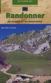 Randonner, plaine et montagne - Couverture - Format classique