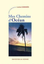Mes chemins d'océan - Couverture - Format classique