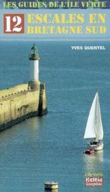 12 Escales En Bretagne Sud - Couverture - Format classique