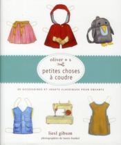 Petites choses à coudre ; 20 accessoires et jouets classiques pour enfants - Couverture - Format classique