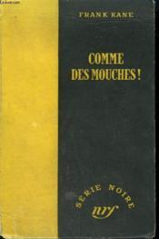Comme Des Mouches ! ( Slay Ride ). Collection : Serie Noire Sans Jaquette N° 94 - Couverture - Format classique