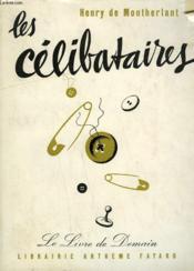 Les Celibataires. Le Livre De Demain N° 37. - Couverture - Format classique