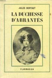 La Duchesse D'Abrantes. - Couverture - Format classique