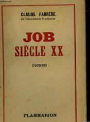 Job Siecle Xx. - Couverture - Format classique