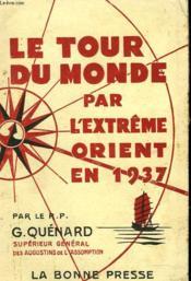 Le Tour Du Monde Par L'Extreme Orient En 1937 - Couverture - Format classique