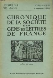 CHRONIQUE DE LA SOCIETE DES GENS DE LETTRES DE FRANCE N°2, 99e ANNEE ( 2e TRIMESTRE 1964) - Couverture - Format classique