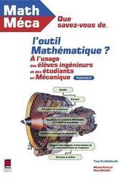 Que Savez-Vous De L'Outil Mathematique ? Fascicule 5 - Intérieur - Format classique