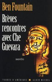 Brèves rencontres avec Che Guevara - Intérieur - Format classique