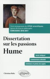 Dissertation sur les passions ; Hume ; texte au programme des CPGE scientifiques ; concours 2016-2017 - Couverture - Format classique