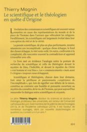 Le scientifique et le théologien en quête d'origine ; l'expérience de l'incomplétude - 4ème de couverture - Format classique