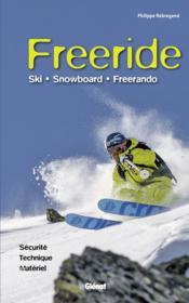 Freeride ; ski, snowboard, freerando - Couverture - Format classique