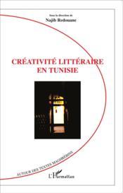 Créativite littéraire en Tunisie - Couverture - Format classique