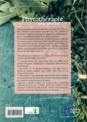 Phytothérapie pour débutants ; 35 plantes médicinales pour guérir des problèmes de santé fréquents - 4ème de couverture - Format classique