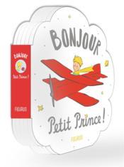Bonjour Petit Prince ! - Couverture - Format classique
