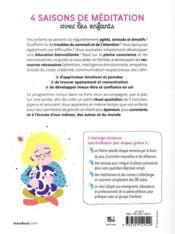 4 saisons de méditation avec les enfants ; 5 minutes par jour de pleine conscience pour s'épanouir en famille ! - 4ème de couverture - Format classique