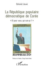 La République populaire démocratique de Corée :