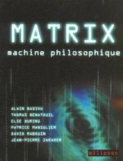 Matrix machine philosophique - Intérieur - Format classique