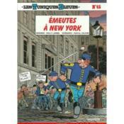 Les tuniques bleues t.45 ; émeutes à New York - Couverture - Format classique