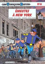 Les tuniques bleues t.45 ; émeutes à New York - Intérieur - Format classique