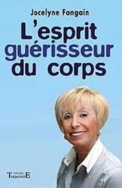 Esprit Guerisseur Du Corps - Couverture - Format classique