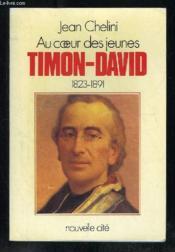 Au Coeur Des Jeunes. Timon David 1823 1891 - Couverture - Format classique