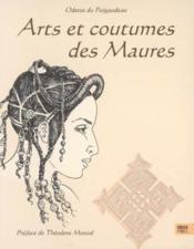 Arts et coutumes des maures - Couverture - Format classique