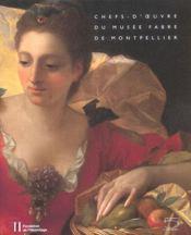 Chefs-D'Oeuvre Du Musee Fabre De Montpellier - Intérieur - Format classique
