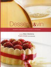 Desserts et vin ; desserts créatifs des étoiles de la pâtisserie - Couverture - Format classique