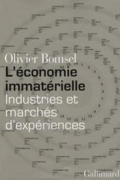 L'économie immatérielle ; industries et marchés d'expériences - Couverture - Format classique