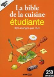 telecharger Bible de la cuisine etudiante (edition 2011) livre PDF/ePUB en ligne gratuit