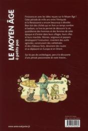 A PETITS PAS ; le Moyen âge - 4ème de couverture - Format classique