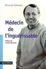 Médecin de l'inguérissable - Couverture - Format classique