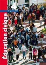Éducation civique ; 4ème ; livre de l'élève (édition 2011) - Couverture - Format classique