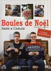 Les boules de Noël ; 55 modèles au tricot ; en direct de Scandinavie - Couverture - Format classique