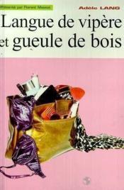 Langue De Vipere Et Gueule De Bois - Couverture - Format classique