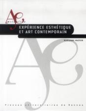Expérience esthétique et art contemporain - Couverture - Format classique