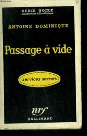 Passage A Vide. Collection : Serie Noire N° 449 - Couverture - Format classique