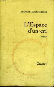 L Espace D Un Cri. - Couverture - Format classique
