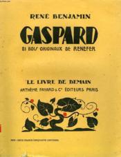 Les Soldats De La Guerre. Gaspard. 21 Bois Originaux De Renefer. Le Livre De Demain N° 1. - Couverture - Format classique