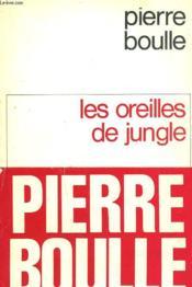 Les Oreilles De Jungle. - Couverture - Format classique