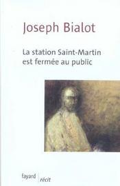 La station saint-martin est fermee au public - Intérieur - Format classique