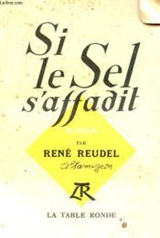 Si Le Sel S'Affadit... - Couverture - Format classique